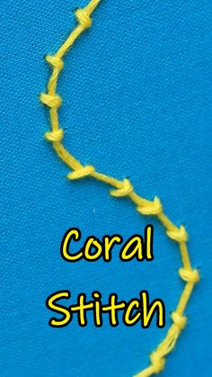 Coral Stitch in Hand Embroidery Tutorial (Step By Step & Video) Basic Embroidery Stitches, Embroidery Stitches Tutorial, Embroidery Flowers Pattern, Simple Embroidery, Silk Ribbon Embroidery, Hand Embroidery Designs, Hand Embroidery Videos, Embroidery Techniques, Embroidery Supplies