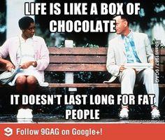 Life is like a box of chocolate...