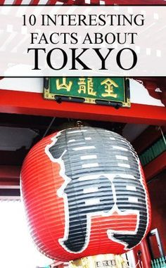 10 Interesting Facts About Tokyo Japan