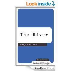 The River (Brian's Saga Book 2) - Gary Paulsen