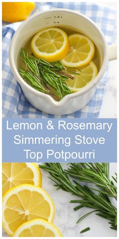Lemon and Rosemary Simmering Stove Top Potpourri