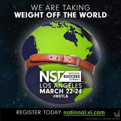 REPIN if you're ready to join us at #NSTLA and help us take weight off the world!     http://visalus.com/nst-los-angeles