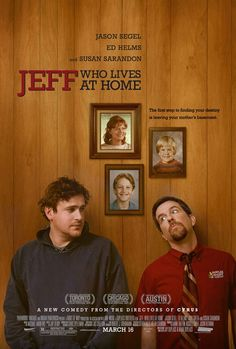 WEIRD but FUNNY Jeff, Who Lives at Home by Jay Duplass and Mark Duplass, 2011