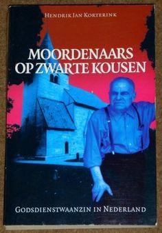 Hendrik Jan Korterink ~ Moordernaars op zwarte kousen.  Op voorraad - € 7,50