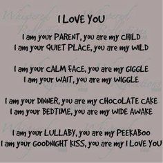 You are my I LOVE YOU..