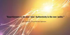 Assertiveness and Authenticity www.facebook.com/iexpress2explore