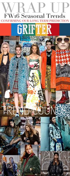 TRENDS // TREND COUNCIL- GRIFTER . FW 2016