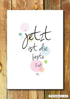 Druck/Wandbild/Print: Jetzt ist die beste Zeit!