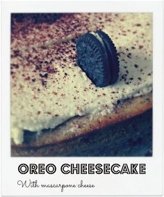 Bake Sweets, not War: Tarteando V: Oreo cheesecake