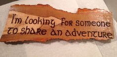 Piece of barked lime wood burned with JRR Tolkien quote. Ornament or wall hanging
