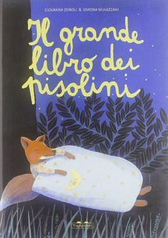 Il grande libro dei pisolini di Giovanna Zoboli http://www.amazon.it/dp/8889210923/ref=cm_sw_r_pi_dp_WSpqub1QCRZFR