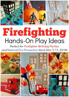 Fire Fighter Birthday Party: Hands-On Firefighting Play Ideas