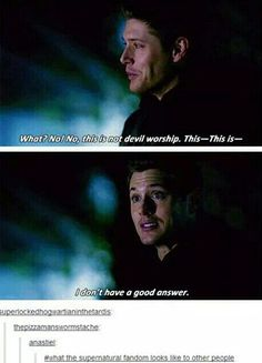 I don't have a good answer Supernatural