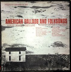 Joan O'Bryant - American Ballads And Folksongs (Vinyl, LP, Album) at Discogs
