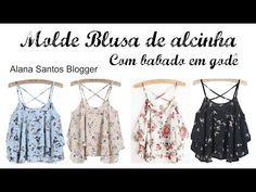 Molde blusa de alcinha godê Alana Santos Blogger - Clube da Costura aqui seu trabalho aparece!