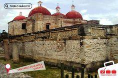 Pueblos magicos. Oaxaca