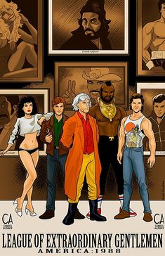 The League of Extraordinary Gentlemen team featuring Lisa, from Weird Science; Doc Brown from Back to the Future; Baracus from the A-Team; and Jack Burton from Big Trouble in Little China. Artwork by Rusty Shackles Pseudo Science, Weird Science, Batman Returns, Batman Vs Superman, Cultura Pop, Star Trek, Dc Comics, Black Comics, Comic Art