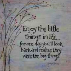 The little things are what matter the most