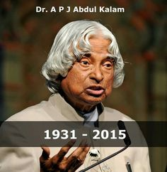 Former President of India and Eminent scientist. May the departed soul rest in peace.