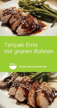 Teriyaki Ente mit grünen Bohnen