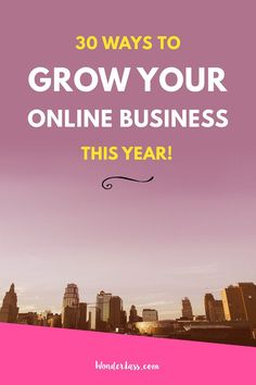 Wonderlass - 30 Ways to Grow Your Online Business This Year!