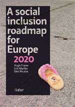 A Social Inclusion Roadmap for Europe 2020 - Publications - HIVA - Research Institute for Work and Society - KU Leuven