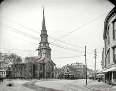 "1907. ""North Church and Congress Streets, Portsmouth, New Hampshire."" dry plate glass negative, Detroit Publishing Company.  Shorpy Historic Picture Archive"