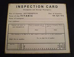 Titanic 3rd Class Survivors | White Star Line, RMS Titanic, 3rd Class Steerage Inspection Card 1912 ...