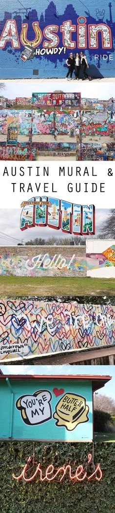 Austin Mural Guide with addresses, food & weekend trip guide