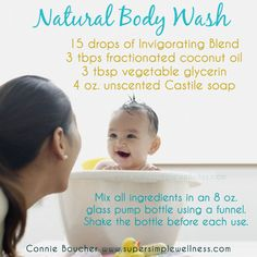 #Natural #BodyWash: 15 drops of #InvigoratingBlend, 3 tbps #fractionatedcoconutoil, 3 tbsp vegetable #glycerin, 4 oz. unscented #Castile soap. Mix all #ingredients in an 8 oz. glass pump bottle using a funnel. Shake the bottle before each use. #clean #cleaning #homemade #diy #allnatural #EO #essentialoils #ConnieBoucher #SuperSimpleWellness #health #chakra #wellness