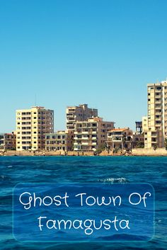 The story behind Famagusta the abandoned ghost town of Cyprus Famagusta Cyprus, Nicosia Cyprus, Kyrenia Cyprus, Ayia Napa, Cyprus Holiday, Visit Cyprus, North Cyprus, English Castles, Roman