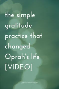 The simple gratitude practice that changed Oprah's life [VIDEO] | gratitude stories | oprah gratitude | gratitude journal ideas |