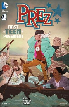 Ardo discusses why Prez, Vol. 1, is a comic you really need to check out.
