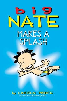 M wants this one.  Amazon.com: Big Nate Makes a Splash (amp! Comics for Kids) eBook: Lincoln Peirce: Kindle Store