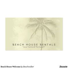 Beach House Welcome Business Card Designed By Beachwalker On Zazzle