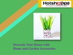 You can visit our reputed online store to buy high-quality home and garden accessories. We always provide the accessories within affordable and reasonable price ranges. Visit us here hotshoppa.com.au. See more : http://bit.ly/2f78LKs