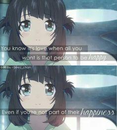 Sabes que es amor cuando todo lo que quieres que sea feliz aunque tú no formes parte de su felicidad.