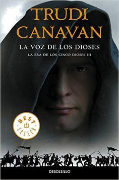 La Voz De Los Dioses. La Era De Los Cinco Dioses 3 BEST SELLER: Amazon.es: TRUDI CANAVAN, ABREU FETTER CARLOS;: Libros