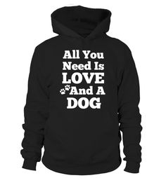 All You Need Is LOVE and a DOG (*Partner Link)