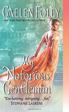 My Notorious Gentleman (Inferno Club) by Gaelen Foley,http://www.amazon.com/dp/0062075950/ref=cm_sw_r_pi_dp_jXobtb0M555AN836
