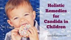 Holistic Remedies for Candida in Children
