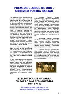 En esta guía encontrarás todas las películas disponibles en la Biblioteca de Navarra que han sido premiadas con el Globo de Oro a la mejor comedia y al mejor drama a lo largo de toda la historia.