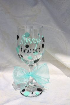 Mommy's time out wine glass. 20 ounce wine glass by TheVinylChick