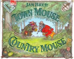 Town Mouse, Country Mouse by Jan Brett http://smile.amazon.com/dp/0399226222/ref=cm_sw_r_pi_dp_6gxuwb1SKW659