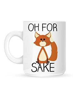 Oh For Fox Sake White Mug