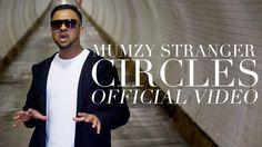 MUMZY STRANGER - CIRCLES (OFFICIAL MUSIC VIDEO)