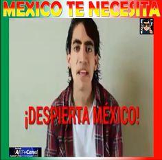 Mexico te Necesita tienes que verlo lo sabes