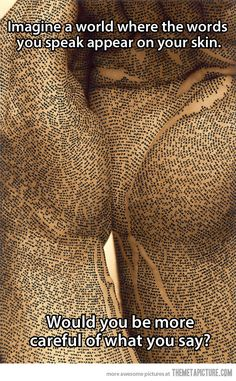 If words appeared on your skin…