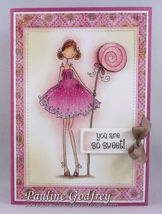 Pauline's Card Cupboard: You are so sweet