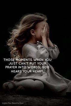 Those moments when you just can't put your prayer into words, God hears your heart. Prayer Quotes, Spiritual Quotes, Faith Quotes, Wisdom Quotes, Bible Quotes, Positive Quotes, Qoutes, Heartbreak Quotes, God's Wisdom